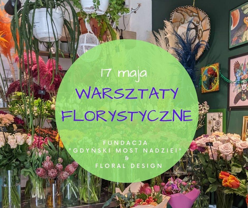 WARSZTATY FLORYSTYCZNE z Floral Design Gdynia